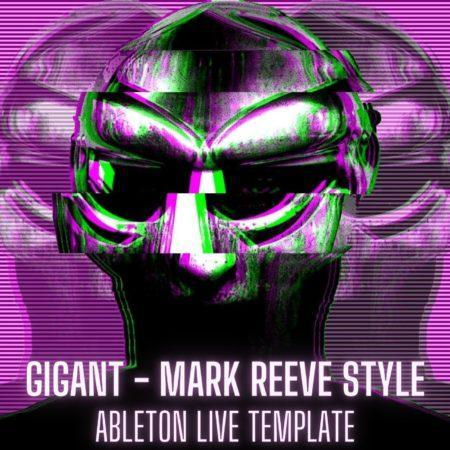 Gigant - Mark Reeve Style Ableton 9 Template