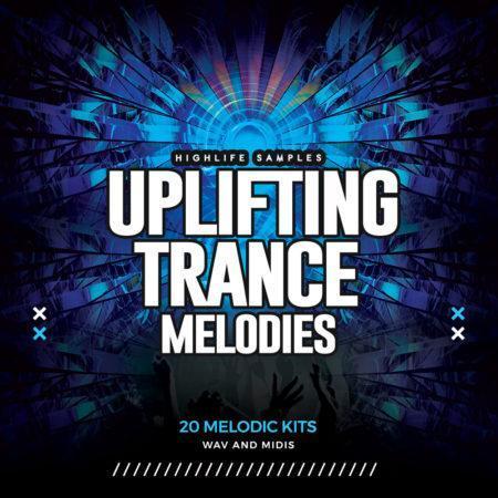HighLife Samples Uplifting Trance Melodies