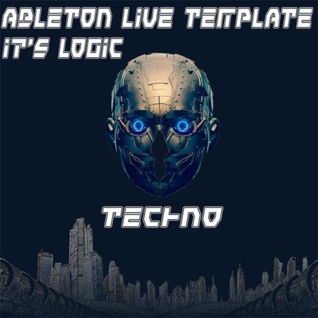 Techno Ableton Live Template (It's Logic)