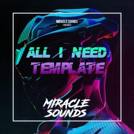 All I Need Future Rave (David Guetta Style) FL STUDIO Template