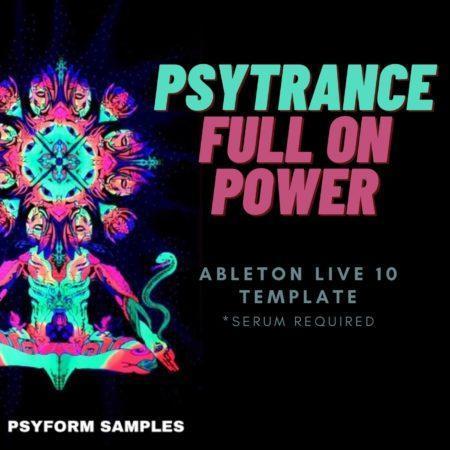 PSYTRANCE FULL ON POWER - Ableton Live 10 template