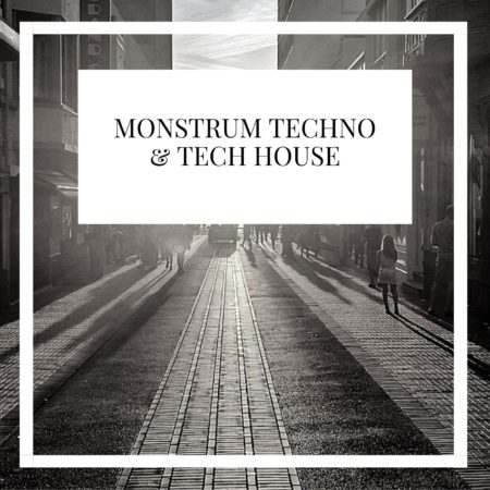 Monstrum Techno & Tech House
