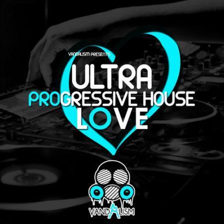Ultra Progressive House Love