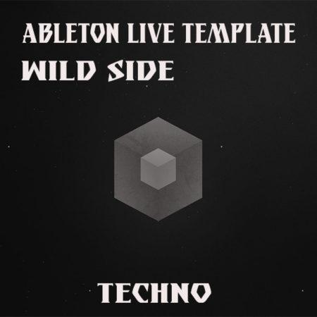 Techno Ableton Live Template (Wild Side)
