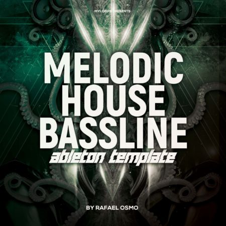 Rafael Osmo - Melodic House Bassline (Ableton Live Template)