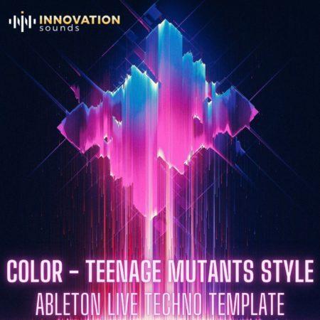 Color - Teenage Mutants Style Ableton 9 Techno Template
