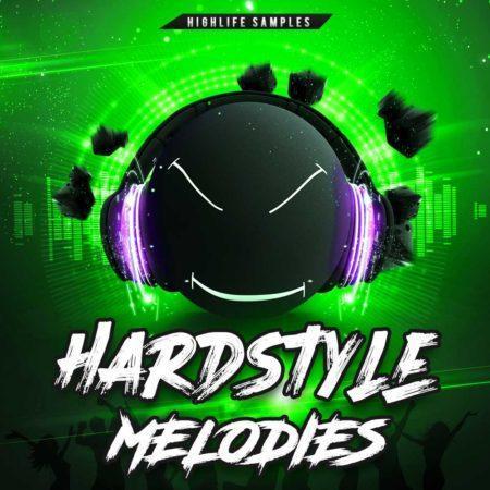HighLife Samples Hardstyle Melodies