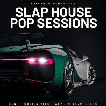 Slap House Pop Sessions