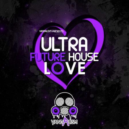 Ultra Future House Love