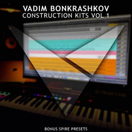 Vadim Bonkrashkov – Construction Kits Vol.1 [Bonus Spire Presets]
